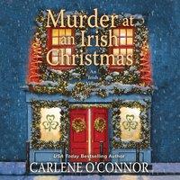 Murder at an Irish Christmas - Carlene O'Connor