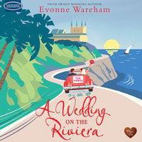 A Wedding on the Riviera - Evonne Wareham