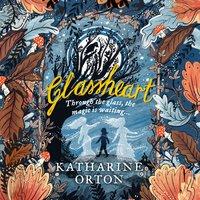Glassheart - Katharine Orton