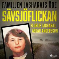 Sävsjöflickan - Assar Andersson, Florije Jasharaj