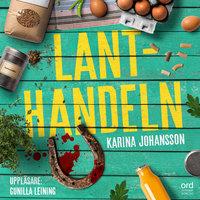 Lanthandeln - Karina Johansson