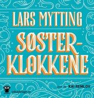 Søsterklokkene - Lars Mytting
