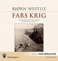 Fars krig - Bjørn Westlie