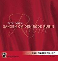 Sangen om den røde rubin - Agnar Mykle