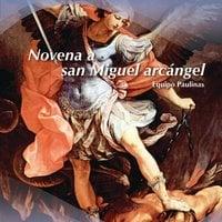 Novena a san Miguel arcángel - Equipo Paulinas