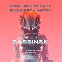 Sassinak - Elizabeth Moon, Anne McCaffrey