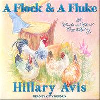 A Flock and a Fluke - Hillary Avis