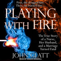 Playing With Fire: An Ardent Patriot, the Delaware Blues, and the Spirit of 1776 - John Glatt