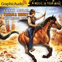 The Thunder Riders [Dramatized Adaptation] - Frank Leslie