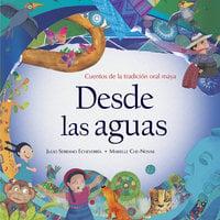 Desde las aguas - Julio Serrano Echeverría