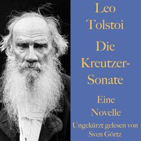 Die Kreutzer-Sonate - Leo Tolstoi
