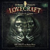 Lovecraft - Chroniken des Grauens, Akte 2: Die Gruft - Howard Phillips Lovecraft, Markus Winter