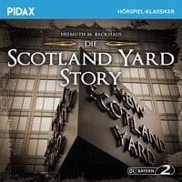 Die Scotland Yard-Story - Helmuth M. Backhaus