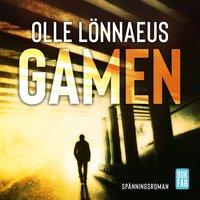 Gamen - Olle Lönnaeus