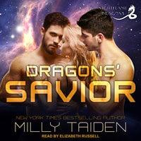 Dragons' Savior - Milly Taiden