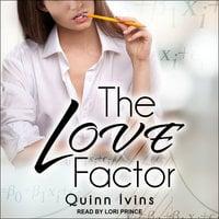 The Love Factor - Quinn Ivins