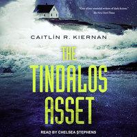 The Tindalos Asset - Caitlin R. Kiernan