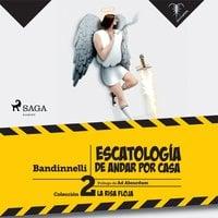 Escatología de andar por casa - Bandinnelli