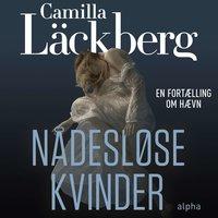 Nådesløse kvinder - Camilla Läckberg