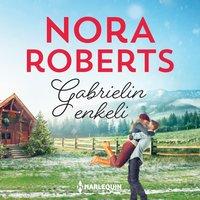 Gabrielin enkeli - Nora Roberts