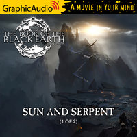 Sun and Serpent (1 of 2) [Dramatized Adaptation] - Jon Sprunk