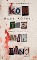 Kom tag min hånd - Hans Koppel