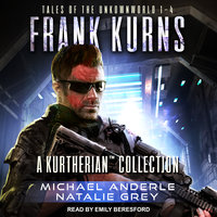 Frank Kurns: Tales Of The UnknownWorld - Michael Anderle, Natalie Grey