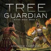 Tree Guardian - Andrew Karevik