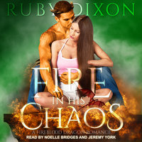 Fire In His Chaos - Ruby Dixon
