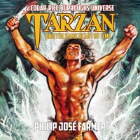 Tarzan and the Dark Heart of Time - Philip José Farmer