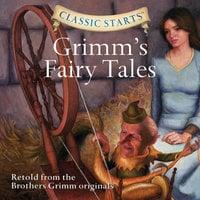 Grimm's Fairy Tales - Wilhelm Grimm, Jakob Grimm