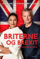 Briterne og brexit - Kim Bildsøe Lassen, Divya Das