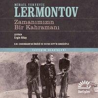 Zamanımızın Bir Kahramanı - Mihail Yuryeviç Lermontov