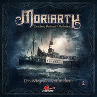 Moriarty, Folge 2: Die Wiege des Verbrechens - Marc Freund