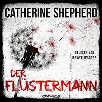 Der Flüstermann - Ein Fall für Laura Kern, Band 3 - Catherine Shepherd