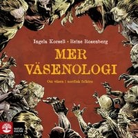 Mer väsenologi - Ingela Korsell, Reine Rosenberg