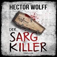 Der Sargkiller - Hector Wolff