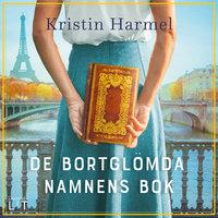 De bortglömda namnens bok - Kristin Harmel