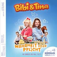 Bibi & Tina - Hörbuch zur Serie: Wahrheit oder Pflicht (Teil 2) - Bettina Börgerding, Wenka von Mikulicz