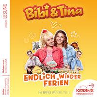 Bibi & Tina - Hörbuch zur Serie: Endlich wieder Ferien (Teil 1) - Bettina Börgerding, Wenka von Mikulicz