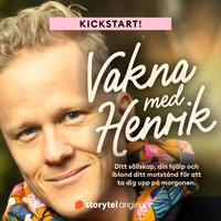 Kickstart - Vakna med Henrik