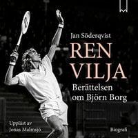 Ren vilja – Berättelsen om Björn Borg
