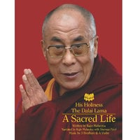A Sacred Life a life of HH Dalai Lama