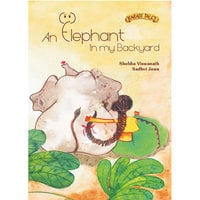 An Elephant in My Backyard - Shobha Viswanath
