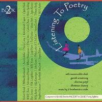 Listening to Poetry 2 - Various Poets