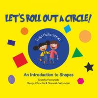 Lets Roll Out A Circle - Shobha Viswanath