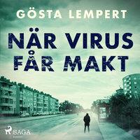 När virus får makt - Gösta Lempert