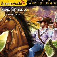 Raiders (2 of 2) [Dramatized Adaptation] - Elmer Kelton