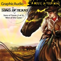 Sons of Texas (1 of 2) [Dramatized Adaptation] - Elmer Kelton
