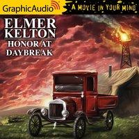 Honor at Daybreak [Dramatized Adaptation] - Elmer Kelton